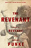 The Revenant, Michael Punke, 125006662X