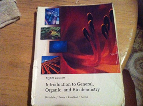 Introduction to General, Organic, and Biochemistry, 8th Edition (Introduction To General Organic And Biochemistry Eighth Edition)