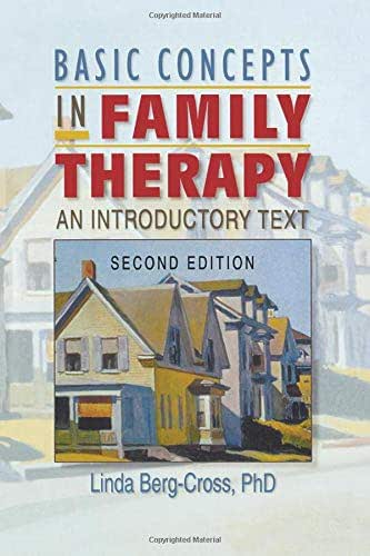 Basic Concepts in Family Therapy: An Introductory Text