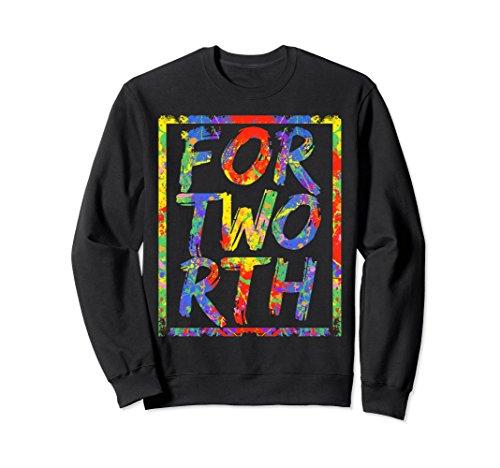 Unisex Fort Worth Sweatshirt Texas Vintage Paint Splash Sweatshirt Medium - Tx In Worth University Fort