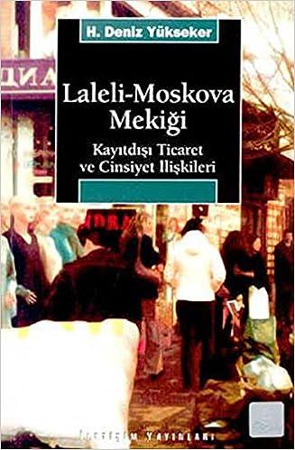 Laleli Moskova Mekigi