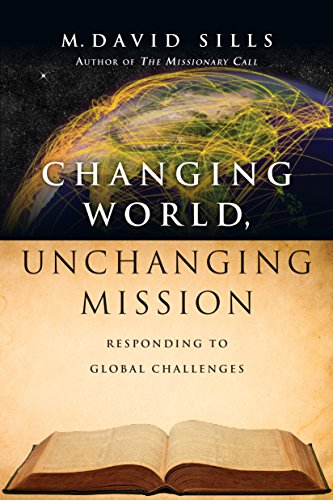 - Changing World, Unchanging Mission: Responding to Global Challenges