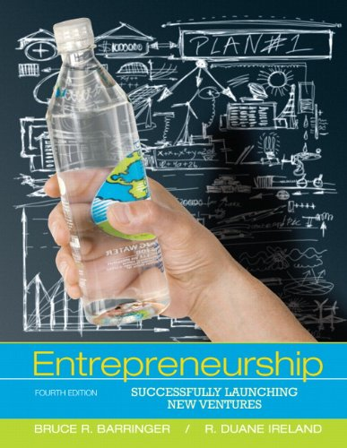 Entrepreneurship: Successfully Launching New Ventures (4th Edition)