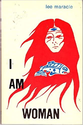 I Am Woman, Maracle, Lee