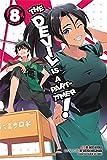 The Devil Is a Part-Timer!, Vol. 8 (manga) (The Devil Is a Part-Timer! Manga)