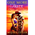 One More Taste: A One and Only Texas Novel