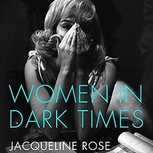 Women in Dark Times Audiobook