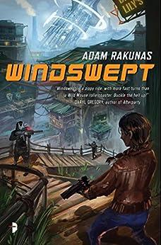 Windswept: Windswept Book One by [Rakunas, Adam]