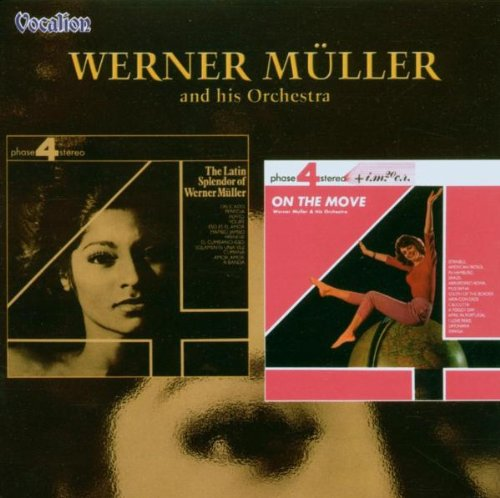 Free The Latin Splendour of Werner Muller / On the Move