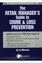 The Retail Manager's Guide to Crime & Loss Prevention: Pocket Reference Paperback