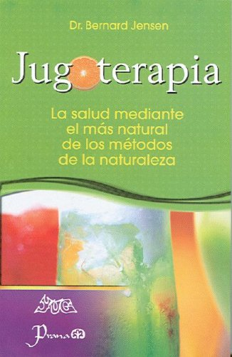 Jugoterapia (Spanish Edition)