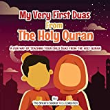 My Very First Duas From the Holy Quran: A Fun Way