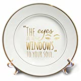 3dRose PS Inspiration - Image of Gold Eyes Are Windows to Soul Quote - 8 inch Porcelain Plate (cp_280728_1)