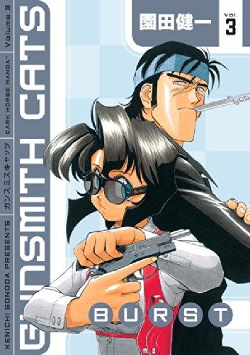 Gunsmith Cats: Burst, Vol. 3 (v. 3) by Sonoda, Kenichi
