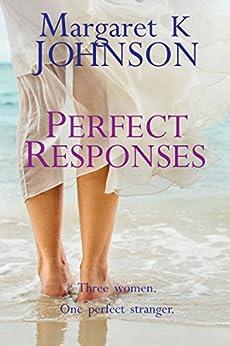 Perfect Responses by [Johnson, Margaret K]