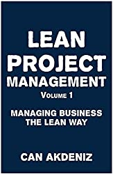 Lean Project Management Volume 1: Managing Business the Lean Way (English Edition)