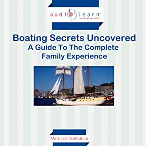 Boating Secrets Uncovered Audiobook