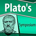 Plato's Symposium Audiobook by  Plato Narrated by Ray Childs
