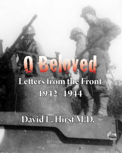 O Beloved: Letters from the Front 1942–1944