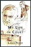 My Life in Court, Louis Nizer, 1614273766