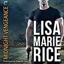 Midnight Vengeance Audiobook by Lisa Marie Rice Narrated by Elizabeth Hart