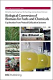 img - for Biological Conversion of Biomass for Fuels and Chemicals: Explorations from Natural Utilization Systems (Energy and Environment Series) book / textbook / text book