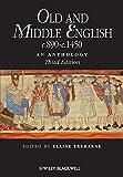 Old and Middle English c.890-c.1450: An Anthology (Blackwell Anthologies)