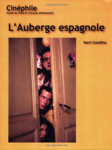 Cinephile (#5) L'Auberge Espagnole (French Edition)
