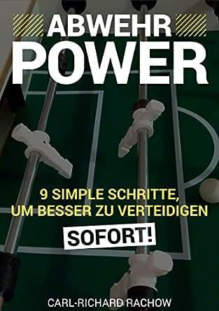 Abwehrpower: 9 simple Schritte, um besser zu verteidigen - SOFORT! (German Edition)