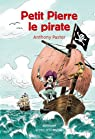 Petit Pierre le pirate par Pastor