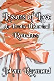 Lessons of Love: An Erotic Historical Romance