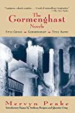 img - for The Gormenghast Novels (Titus Groan/Gormenghast/Titus Alone) book / textbook / text book