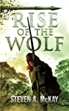 Rise of the Wolf: Volume 3 (The Forest Lord)