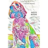 Cocker Spaniel Notebook: dog lover's lined notebook journal - 100 pages - A5 6x9 inches