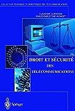 Droit et Sécurité des Télécommunications (Collection Télécom (ex-Collection technique et scientifique des télécommunications)) (French Edition)