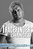 Tracefinder: Changes