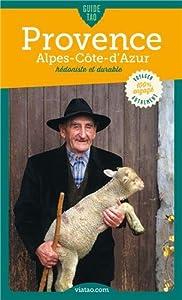 vignette de 'Guide tao Provence-Alpes-Côte d'Azur (Delphine BERLIOUX)'