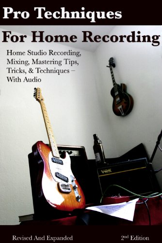 Pro Techniques For Home Recording The Digital Home Studio Bible Epub