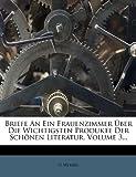 Briefe an ein Frauenzimmer Über Die Wichtigsten Produkte der Schönen Literatur, Volume 3..., G. Merkel, 1247858332