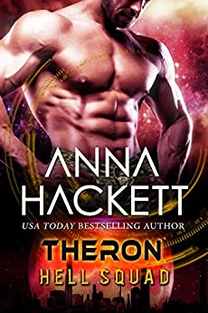 Theron: Scifi Alien Invasion Romance (Hell Squad Book 12) by [Hackett, Anna]