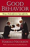 Good Behavior, Harold Nicolson, 1604190108