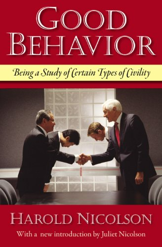 [EBOOK] Good Behavior: Being a Study of Certain Types of Civility [R.A.R]