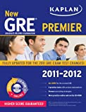 New GRE 2011-2012 Premier with CD-ROM (Kaplan GRE), Kaplan, 1607148498