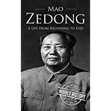 Mao Zedong: A Life From Beginning to End