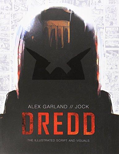 Dredd: The Illustrated Script and Visuals