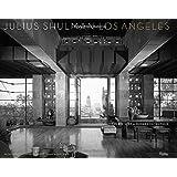 Julius Shulman Los Angeles: The Birth of A Modern Metropolis (Rizzoli Classics)