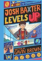 Josh Baxter Levels Up
