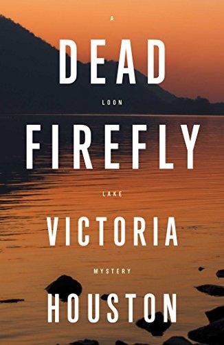 Dead Firefly (A Loon Lake Mystery)