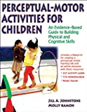 Perceptual-Motor Activities for Children With Web Resource 1st Edition