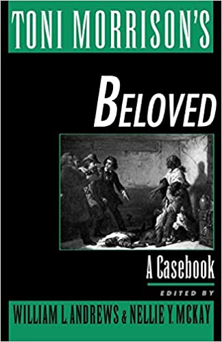 Amazon toni morrisons beloved a casebook casebooks in toni morrisons beloved a casebook casebooks in criticism 1st edition fandeluxe
